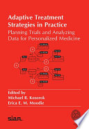 Adaptive Treatment Strategies in Practice: Planning Trials and Analyzing Data for Personalized Medicine