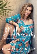 Break ups   Breakthroughs