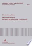 Return Patterns of German Open End Real Estate Funds Book