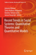 Recent Trends in Social Systems: Quantitative Theories and Quantitative Models