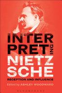Interpreting Nietzsche Book