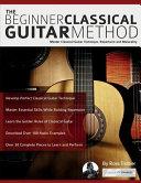 The Beginner Classical Guitar Method