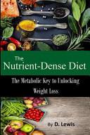 The Nutrient Dense Diet Book