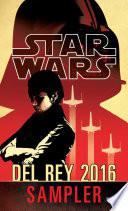 Star Wars 2016 Del Rey Sampler