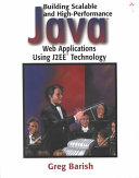 Building Scalable and High performance Java Web Applications Using J2EE Technology