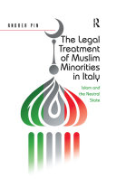 The Legal Treatment of Muslim Minorities in Italy