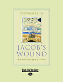 Jacob S Wound Easyread Large Edition