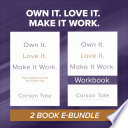 Own It Love It Make It Work Bundle Book PDF