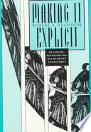 """Making it Explicit: Reasoning, Representing, and Discursive Commitment"" by Robert Brandom"