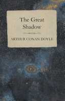 The Great Shadow - And Other Napoleonic Tales [Pdf/ePub] eBook