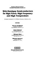 Wide bandgap Semiconductors for High Power  High Frequency and High Temperature Applications