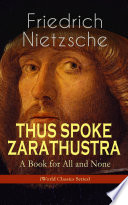 Thus Spoke Zarathustra A Book For All And None World Classics Series  Book