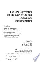 The UN Convention on the Law of the Sea