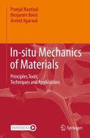 In-situ Mechanics of Materials