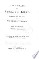 Fifty Years of English Song  The poets of the second half of the reign  The writers of vers de soci  t   Book