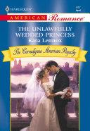 The Unlawfully Wedded Princess [Pdf/ePub] eBook