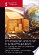 The Routledge Companion to Global Value Chains
