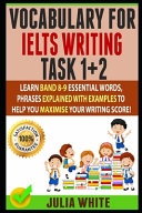Vocabulary for Ielts Writing Task 1+ 2