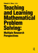 Teaching and Learning Mathematical Problem Solving