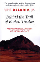 Behind the Trail of Broken Treaties