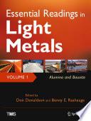 Essential Readings in Light Metals  Volume 1  Alumina and Bauxite
