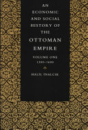 Pdf An Economic and Social History of the Ottoman Empire