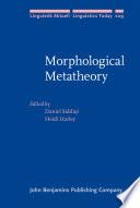 Morphological Metatheory