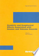 Geodetic And Geophysical Effects Associated With Seismic And Volcanic Hazards Book