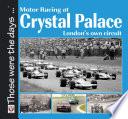 Motor Racing At Crystal Palace Book PDF