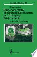 Biogeochemistry of Forested Catchments in a Changing Environment Book