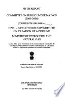 HPCL  : Infructuous Expenditure on Creation of a Pipeline : Ministry of Petroleum and Natural Gas