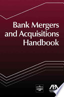 Bank Mergers and Acquisitions Handbook