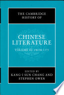 """""""The Cambridge History of Chinese Literature: From 1375"""" by Kang-i Sun Chang, Stephen Owen"""