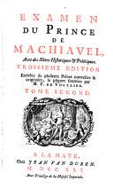 Examen Du Prince De Machiavel, Avec des Notes Historiques & Politiques