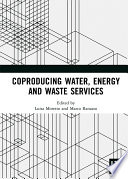 Coproducing Water  Energy and Waste Services Book