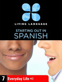 Essential Spanish, Lesson 7: Everyday Life