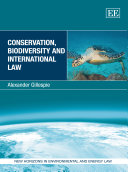 Conservation  Biodiversity and International Law