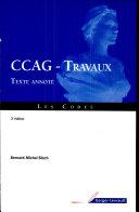 Cahier des clauses administratives générales, CCAG, applicables aux marchés publics de travaux