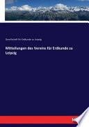 Mitteilungen des Vereins für Erdkunde zu Leipzig