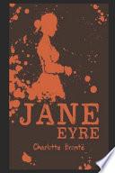 Jane Eyre By Charlotte Brontë (Fictional & Romantic Novel)