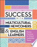 Success with Multicultural Newcomers   English Learners