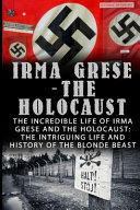 Irma Grese   the Holocaust