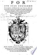 Por don Juan Fernando Pizarro ... heredero del Marques don Francisco Pizarro, etc. (Discurso en que se muestra la obligacion que Su Magestad tiene ... á cumplir ... la merced, que la Magestad Imperial hizo á don F. Pizarro del titulo de Marques.).