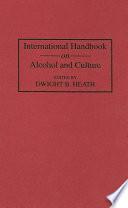 International Handbook on Alcohol and Culture