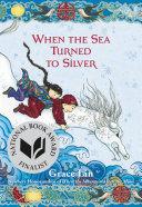 When the Sea Turned to Silver Pdf/ePub eBook