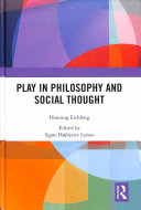 Play in Philosophy and Social Thought