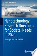 Nanotechnology Research Directions for Societal Needs in 2020 Book