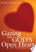 Gazing Into God S Open Heart