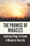 The Promise Of Miracles