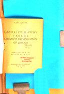 Capitalist Slavery Versus Socialist Organisation of Labour Book PDF